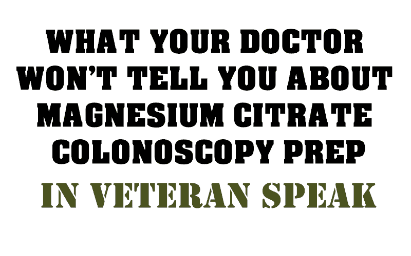 What your doctor wont tell you about Magnesium Citrate Colonoscopy Prep