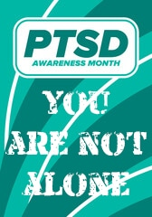 PSTD Awareness Month You Are Not Alone